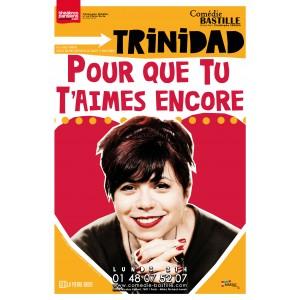 Trinidad - Pour que tu t'aimes encore