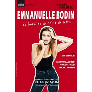 """Emmanuelle Bodin """"au bord de la crise de mère !"""""""